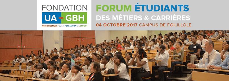 Forum Etudiants des métiers & carrières 04 Octobre 2017 au campus de Fouillole avec la Fondation UA-GBH